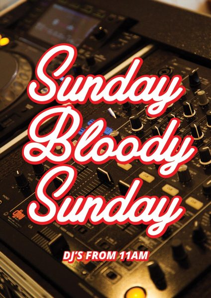 Sunday Bloody Sunday at Bloody Mary's
